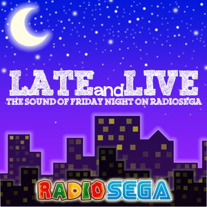 Late and Live